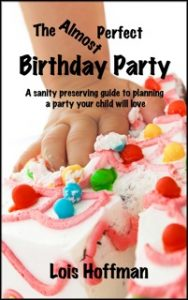 birthday party planning guide Books by Lois Hoffman